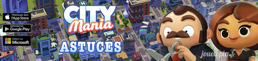 City Mania Astuces