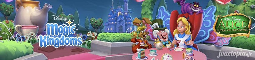 Disney Magic Kingdoms : Alice au Pays des Merveilles