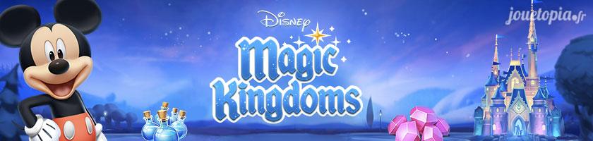 Astuces Magic Kingdoms (Disney) & Comment jouer ?