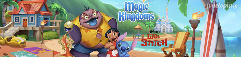 Astuces Disney Magic Kingdoms : Lilo & Stitch !