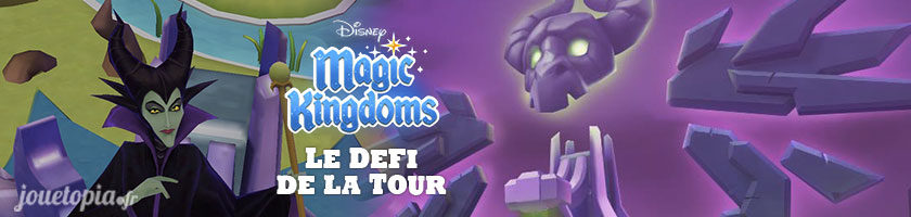 Disney Magic Kingdoms - Défi de la Tour