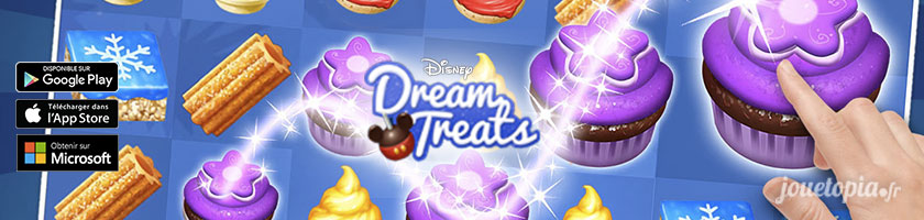 📱Jeu Disney Dream Treats : Candy Crush version Disneyland