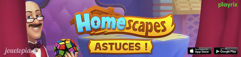 Astuces HomeScapes