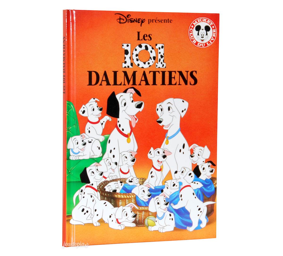 Livre Disney Les 101 Dalmatiens Mickey Club Hachette