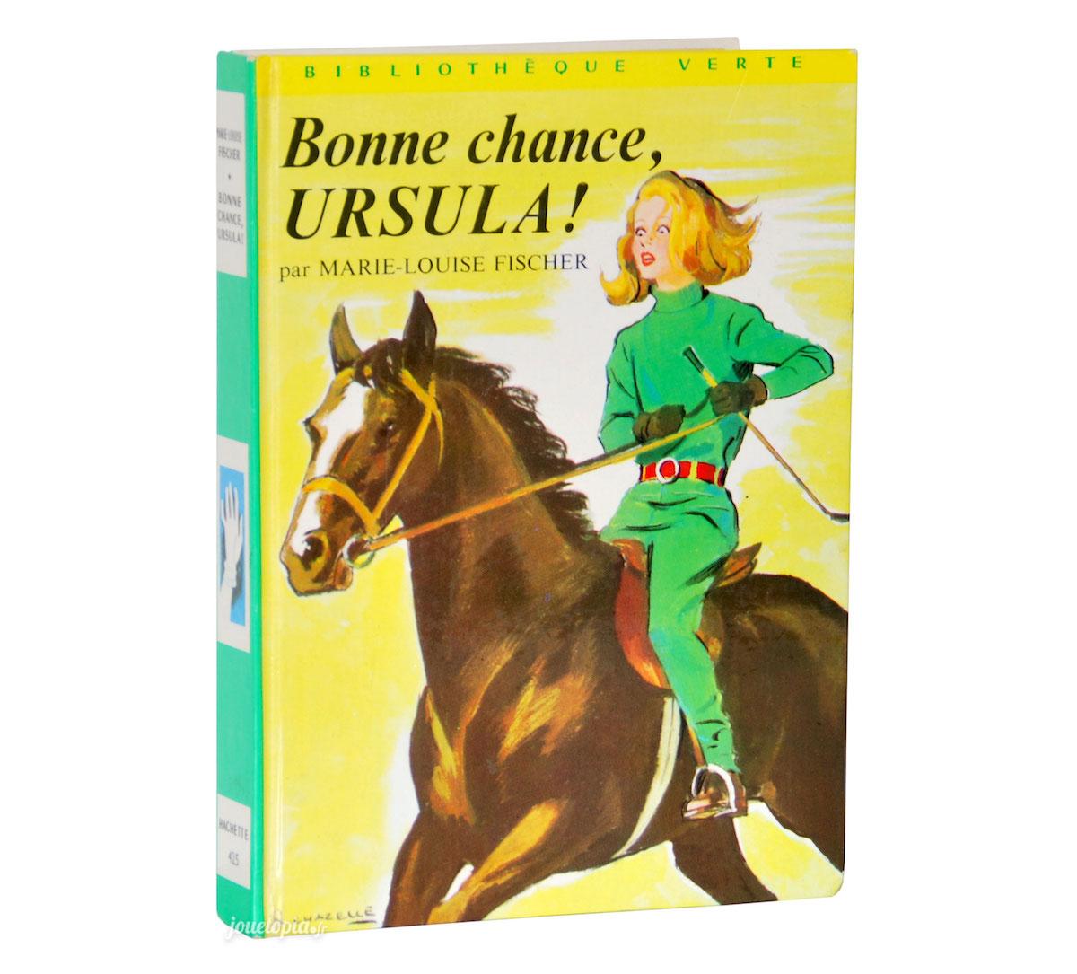 Livre Bonne Chance Ursula Bibliotheque Verte Hachette