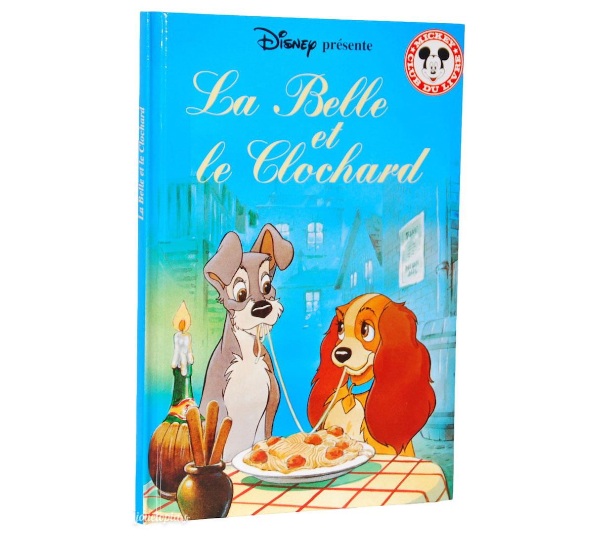 Livre Disney La Belle Et Le Clochard Mickey Club Du Livre