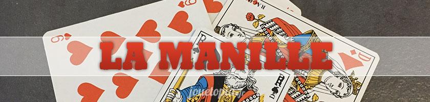 Comment jouer à la Manille (jeu de cartes) ?