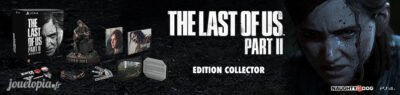 The Last of US Part II - Edition Collector