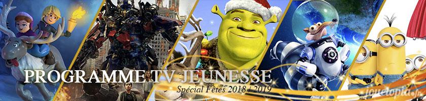 Programmes TV Jeunesse Fêtes 2018 - 2019